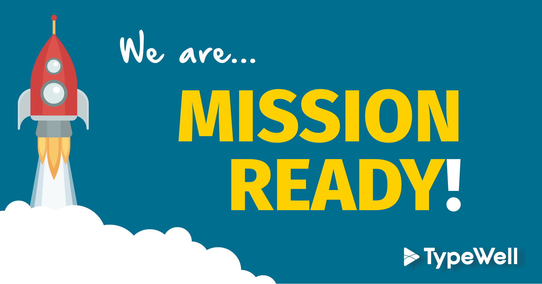 Blue background with rocket launching and text that says: We are Mission Ready!""