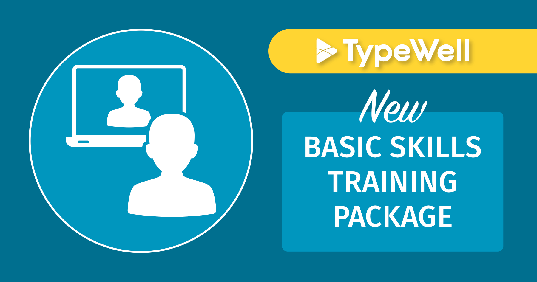 Basic Skills Training Package